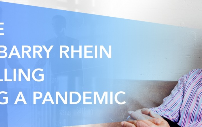 Advice from Barry Rhein on selling during a pandemic